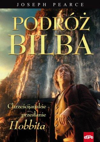 Podróż Bilba. Chrześcijańskie przesłanie - okładka książki