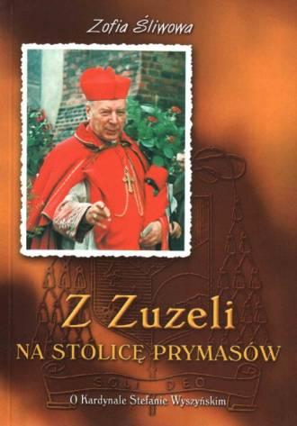 Z Zuzeli na Stolicę Prymasów. O - okładka książki