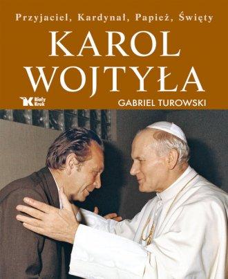 Karol Wojtyła. Przyjaciel, Kardynał, - okładka książki