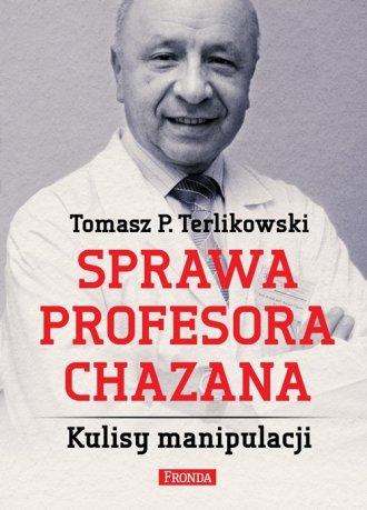 Sprawa profesora Chazana. Kulisy - okładka książki