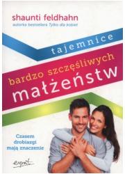 Tajemnice bardzo szczęśliwych małżeństw - okładka książki