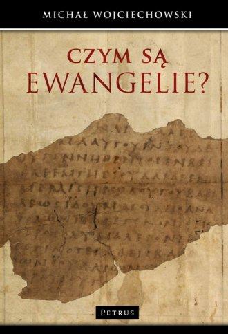 Czym są Ewangelie? - okładka książki