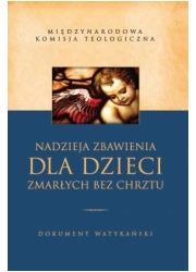 Nadzieja Zbawienia dla dzieci zmarłych - okładka książki