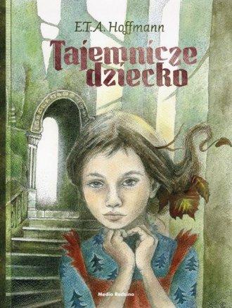 Tajemnicze dziecko - okładka książki