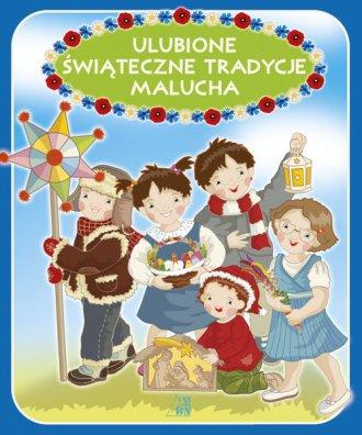 Ulubione świąteczne tradycje malucha - okładka książki
