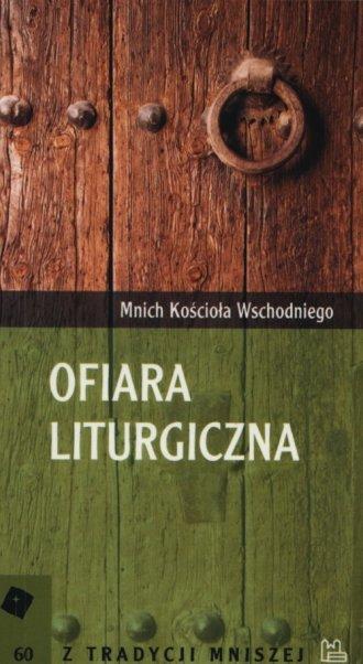 Ofiara liturgiczna. Seria: Z tradycji - okładka książki