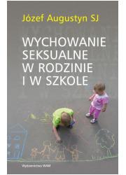 Wychowanie seksualne w rodzinie - okładka książki