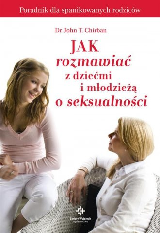 Jak rozmawiać z dziećmi i młodzieżą - okładka książki
