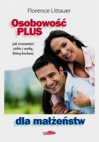 Osobowość plus dla małżeństw. Jak - okładka książki