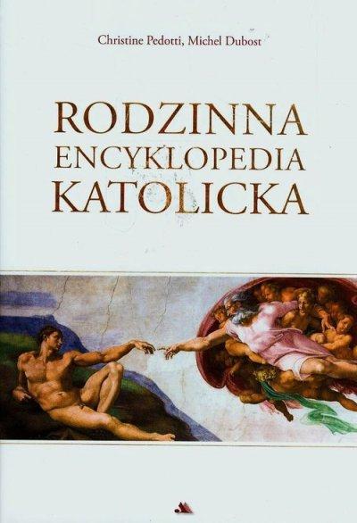 Rodzinna encyklopedia katolicka - okładka książki