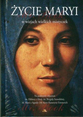Życie Maryi w wizjach wielkich - okładka książki