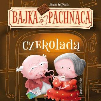 Bajka pachnąca czekoladą - okładka książki