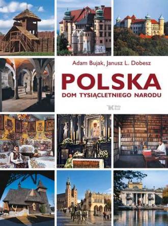 Polska. Dom tysiącletniego narodu - okładka książki