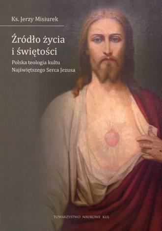 Źródło życia i świętości. Polska - okładka książki