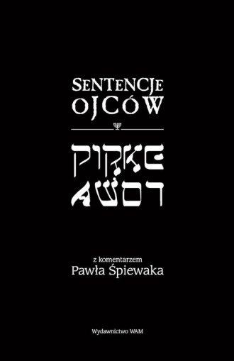 Sentencje Ojców Pirke Avot. Z komentarzem - okładka książki