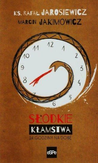 Słodkie kłamstwa 24 godziny na - okładka książki