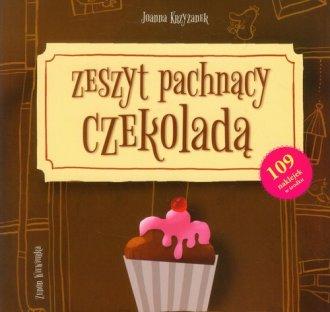 Zeszyt pachnący czekoladą - okładka książki