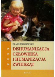 Dehumanizacja człowieka i humanizacja - okładka książki