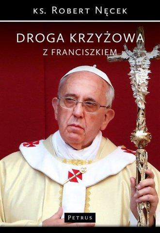 Droga Krzyżowa z Franciszkiem - okładka książki