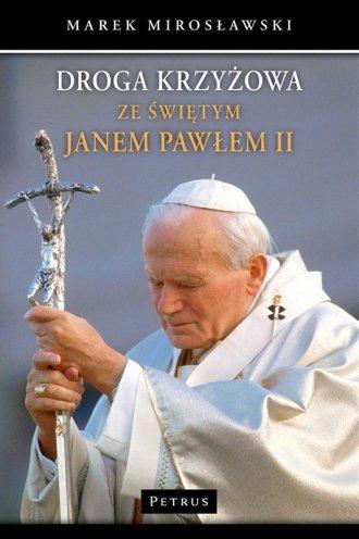 Droga Krzyżowa ze św. Janem Pawłem - okładka książki