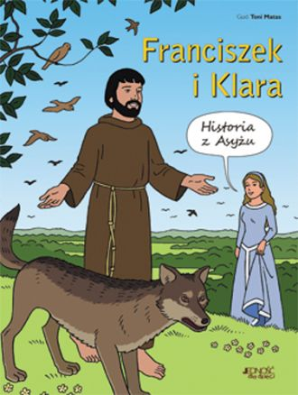 Franciszek i Klara. Historia z - okładka książki