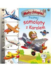 Mały chłopiec. Poznaj samoloty - okładka książki