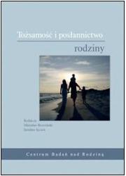 Tożsamość i posłannictwo rodziny - okładka książki