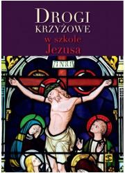 Drogi krzyżowe w szkole Jezusa - okładka książki