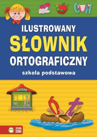 Ilustrowany słownik ortograficzny. - okładka podręcznika