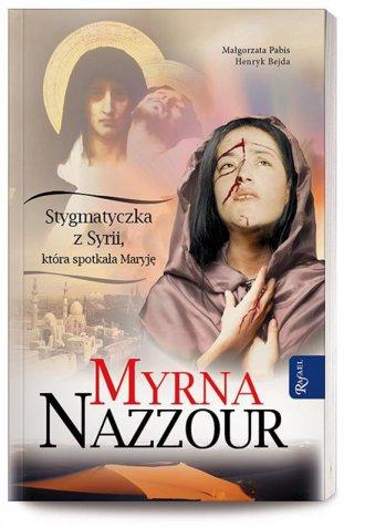 Myrna Nazzour. Stygmatyczka z Syrii, - okładka książki