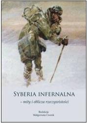 Syberia infernalna - mity i oblicza - okładka książki