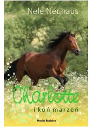 Charlotte i koń marzeń - okładka książki