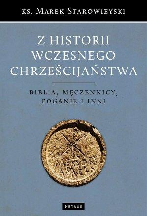 Z historii wczesnego chrześcijaństwa. - okładka książki