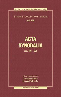 Acta synodalia ann 506-553. Tom - okładka książki