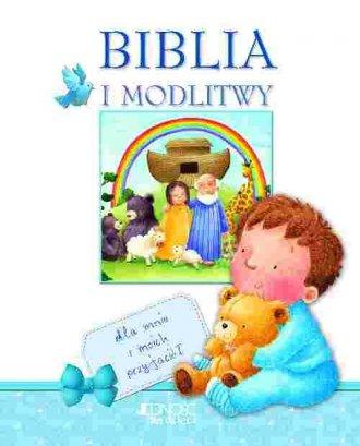 Biblia i modlitwy dla mnie i moich - okładka książki