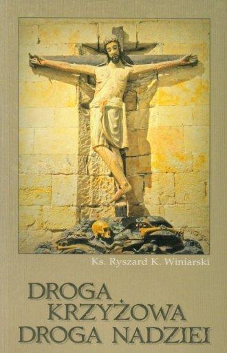 Droga krzyżowa, droga nadziei - okładka książki