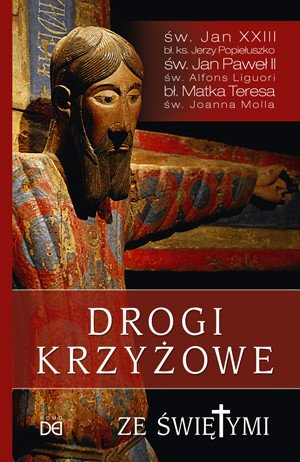 Drogi krzyżowe ze świętymi - okładka książki