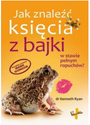 Jak znaleźć księcia z bajki w stawie - okładka książki