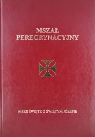 Mszał Peregrynacyjny. Msze Święte - okładka książki