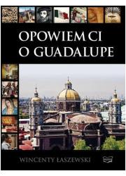 Opowiem Ci o Guadalupe. Album - okładka książki