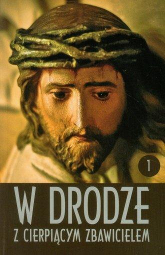 W drodze z cierpiącym Zbawicielem. - okładka książki