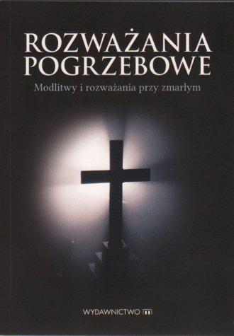 Rozważania pogrzebowe. Modlitwy - okładka książki