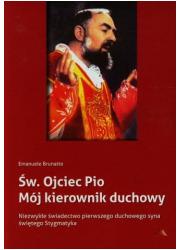 Św. Ojciec Pio. Mój kierownik duchowy - okładka książki