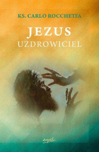 Jezus uzdrowiciel - okładka książki
