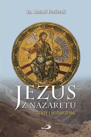 Jezus z Nazaretu. Czasy i wydarzenia - okładka książki
