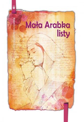 Mała Arabka. Listy - okładka książki