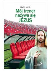 Mój trener nazywa się Jezus - okładka książki