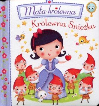 Królewna Śnieżka. Mała królewna - okładka książki