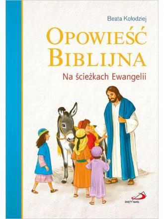 Opowieść biblijna. Na ścieżkach - okładka książki