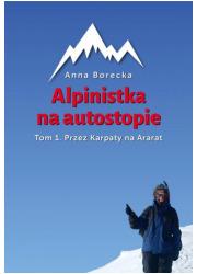 Alpinistka na autostopie. Tom 1. - okładka książki